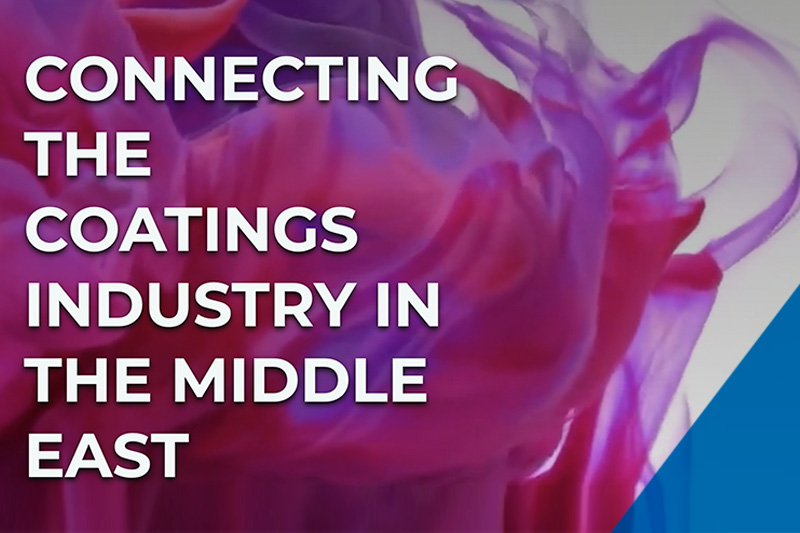 CONNECTING THE COATINGS INDUSTRY IN THE MIDDLE EAST